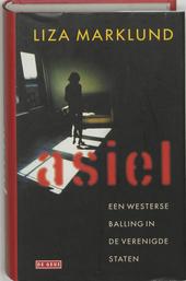 Asiel : een westerse balling in de Verenigde Staten