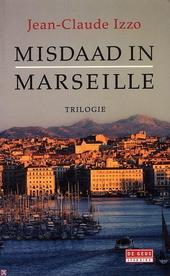 Misdaad in Marseille : trilogie