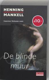 De blinde muur : misdaadroman