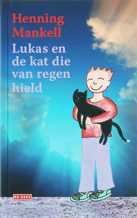 Lukas en de kat die van regen hield
