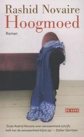 Hoogmoed : roman
