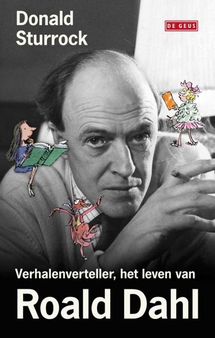 Verhalenverteller : de biografie van Roald Dahl