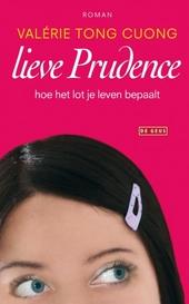 Lieve Prudence : hoe het lot je leven bepaalt