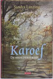 Karoef : de broederstrijd