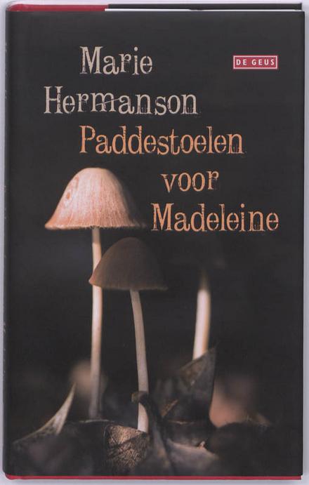 Paddestoelen voor Madeleine - Een roman met paddestoelen in de hoofdrol