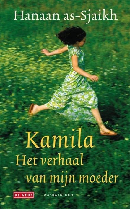 Kamila, het verhaal van mijn moeder