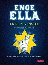 Enge Ella en de zevenster : de tweede waarheid