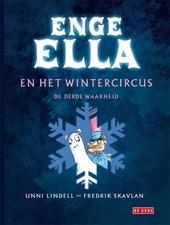 Enge Ella en het wintercircus : de derde waarheid
