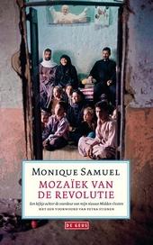 Mozaïek van de revolutie : een kijkje achter de voordeur van mijn nieuwe Midden-Oosten