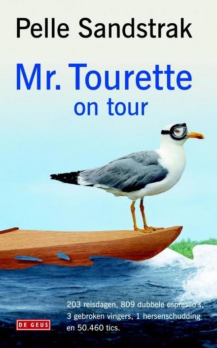 Mr. Tourette on tour