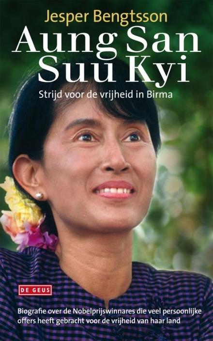 Aung San Suu Kyi : strijd voor de vrijheid in Birma