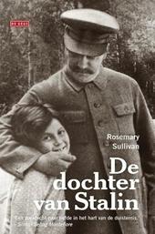 De dochter van Stalin : het veelbewogen leven van Svetlana Alliloejeva