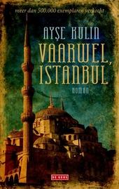 Vaarwel, Istanbul : een familiegeschiedenis in een bezette stad 1918-1924