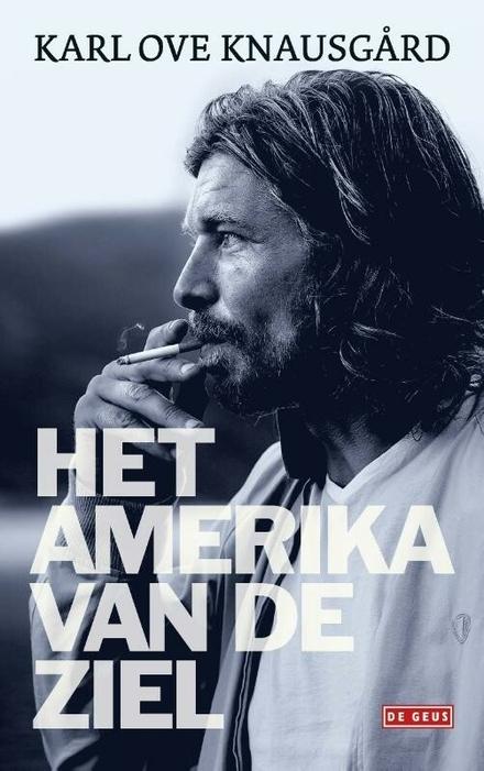 Het Amerika van de ziel : essays 1996-2013