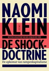 De shockdoctrine : de opkomst van rampenkapitalisme