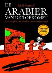 De Arabier van de toekomst : een jeugd in het Midden-Oosten. [1], 1978-1984