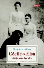 Cécile en Elsa, strijdbare freules : een biografie