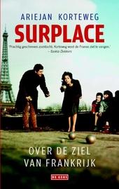 Surplace : over de ziel van Frankrijk