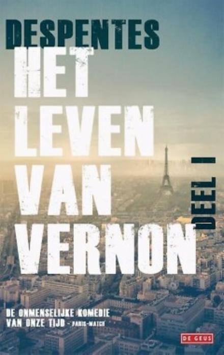 Het leven van Vernon. Deel 1