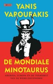 De mondiale minotaurus : Amerika, Europa en de toekomst van de wereldeconomie