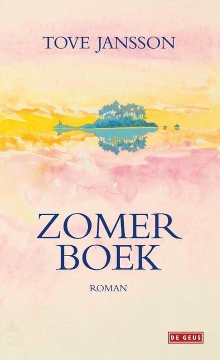 Zomerboek / Tove Jansson ; uit het Zweeds vertaald door Cora Polet, herzien door Lia van Strien