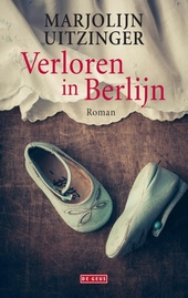 Verloren in Berlijn : roman