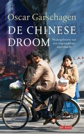 De Chinese droom : wedergeboorte van een ongenaakbare supermacht