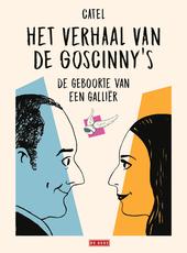 Het verhaal van de Goscinny's : de geboorte van een Galliër