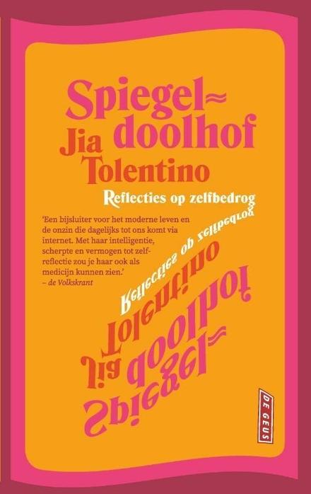 Spiegeldoolhof : reflecties op zelfbedrog
