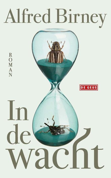 In de wacht : roman