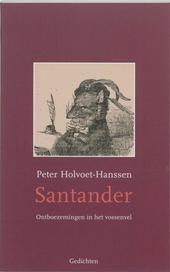 Santander : ontboezemingen in het vossenvel : gedichten