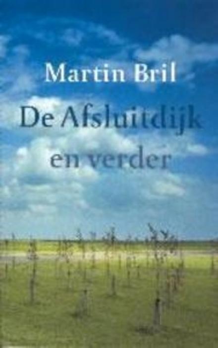 De Afsluitdijk en verder