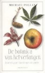 De botanica van het verlangen : de wereld gezien door de ogen van planten