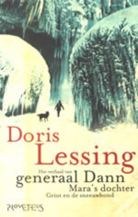 Het verhaal van Generaal Dann, Mara's dochter, Griot en de sneeuwhond