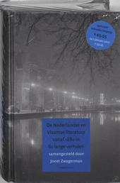 De Nederlandse en Vlaamse literatuur vanaf 1880 in 60 lange verhalen