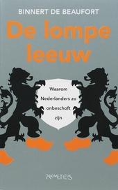 De lompe leeuw : waarom Nederlanders zo onbeschoft zijn