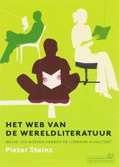 Het web van de wereldliteratuur : welke 100 boeken hebben de literaire X-factor?