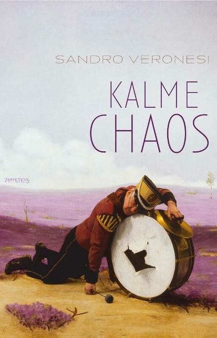 Kalme chaos - Kalme Chaos - Sandro Veronesi