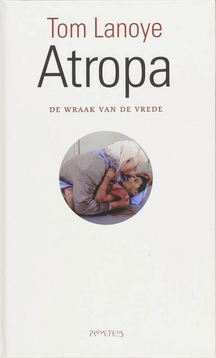 Atropa : de wraak van de vrede