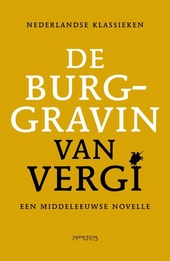 De burggravin van Vergi : een middeleeuwse novelle