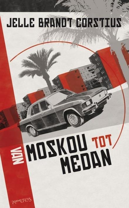 Van Moskou tot Medan