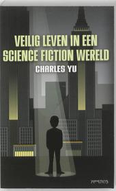 Veilig leven in een sciencefictionwereld