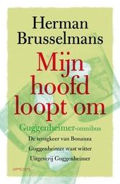 Mijn hoofd loopt om : Guggenheimer-omnibus