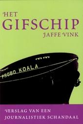 Het gifschip : verslag van een journalistiek schandaal