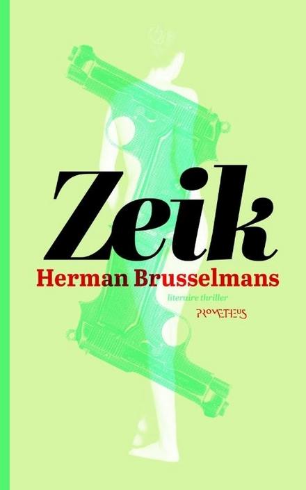 Zeik - Zeik, Herman Brusselmans