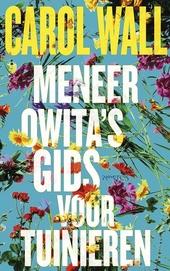 Meneer Owita's gids voor tuinieren