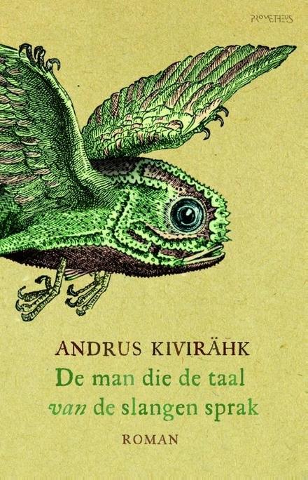 De man die de taal van de slangen sprak - Overblijven als enige van je soort