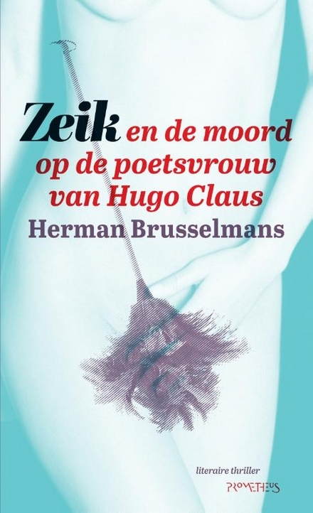 Zeik en de moord op de poetsvrouw van Hugo Claus