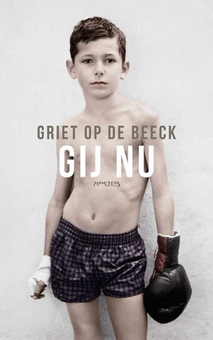 Leestip foto van: Gij nu | Een boek van Griet Op de Beeck