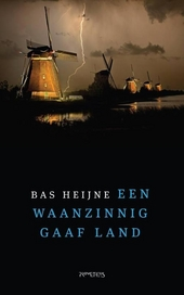 Een waanzinnig gaaf land : opmerkingen over Nederland